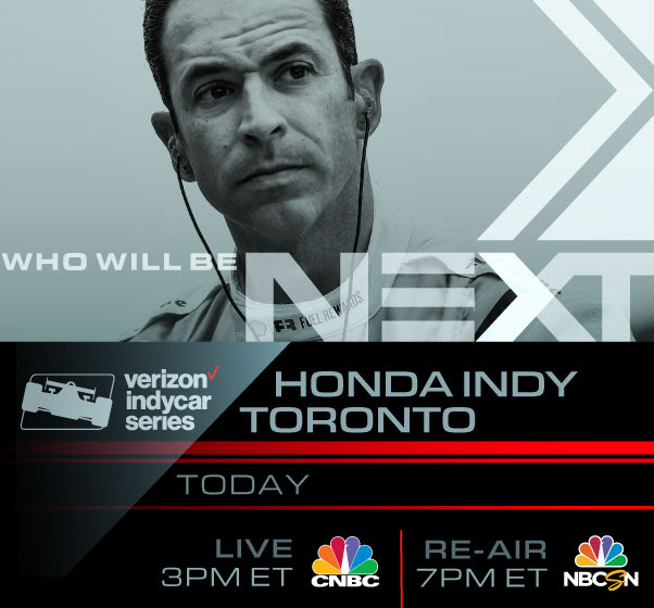 IndyCar race in Toronto today at 3:00 on CNBC television and then NBCSN